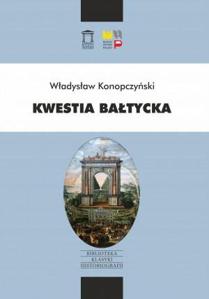 Władysław Konopczyński, Kwestia Bałtycka